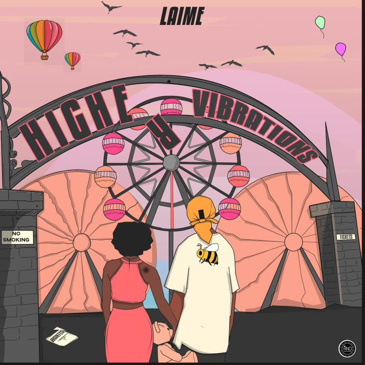 Laime - Higher Vibrations
