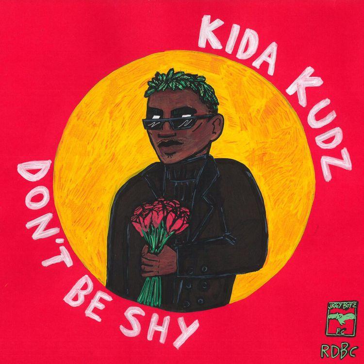 Kida Kudz - Dont be shy
