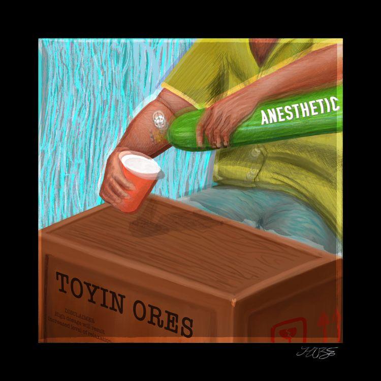 Toyin Ores – ANESTHETIC (EP)