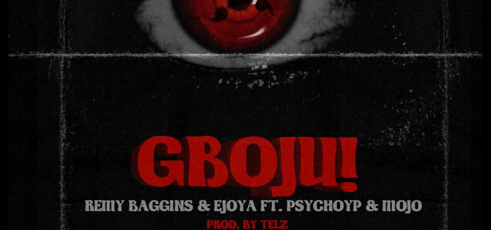 Remy Baggins & Ejoya - Psycho YP & Mojo