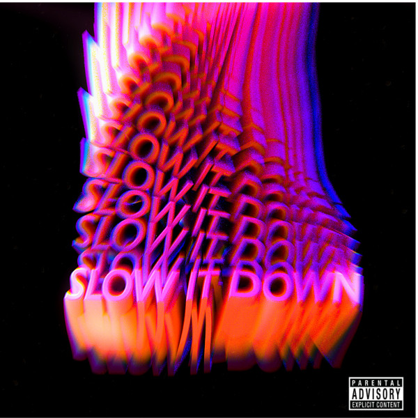 Omagz – Slow It Down featuring PsychoYP