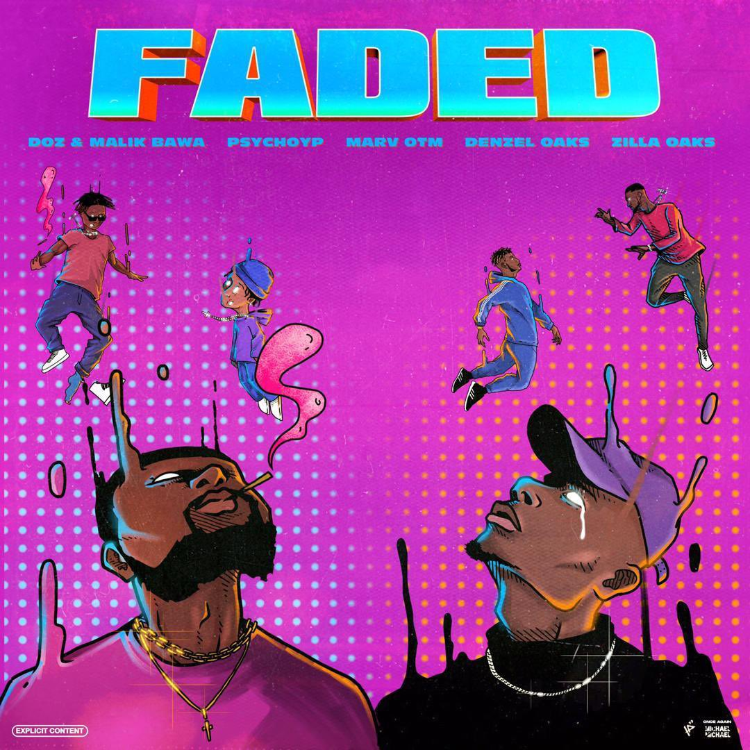 DOZ x Malik Bawa – FADED featuring PsychoYP, Marv OTM, Denzel Oaks & Zilla Oaks