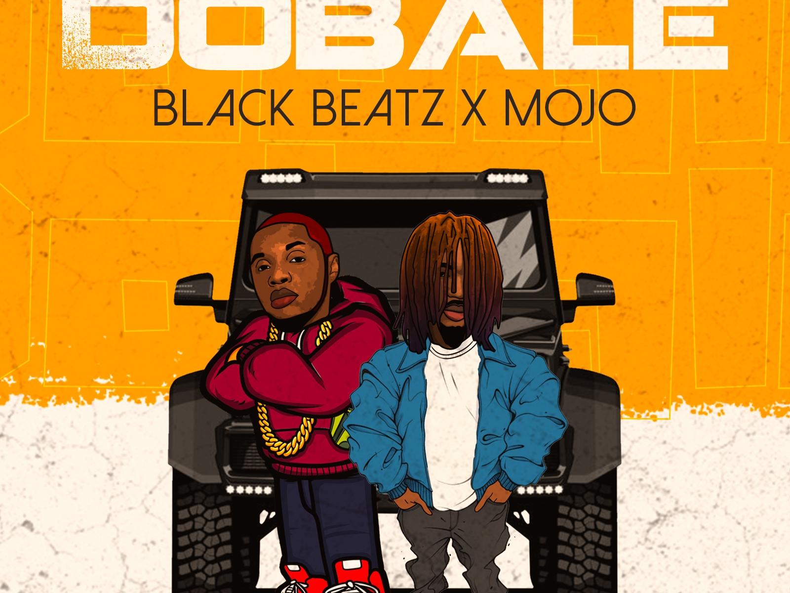 Black Beatz – Dobale featuring Mojo
