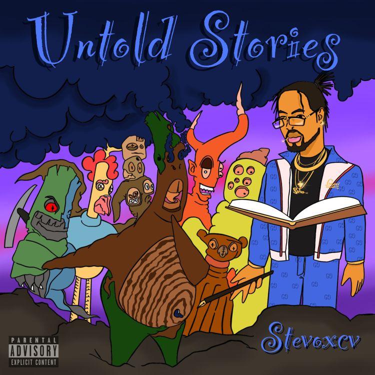 Stevoxcv - Untold Stories