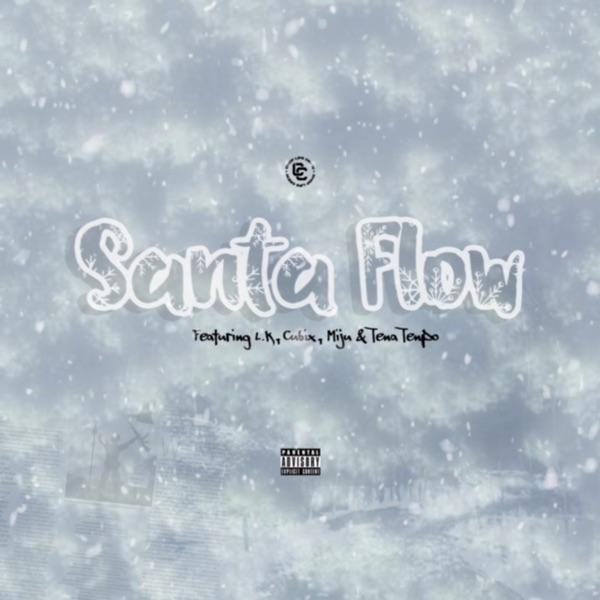 Chop Life Crew - Santa Flow featuring LK, Cubix, Miju & Tena Tenpo