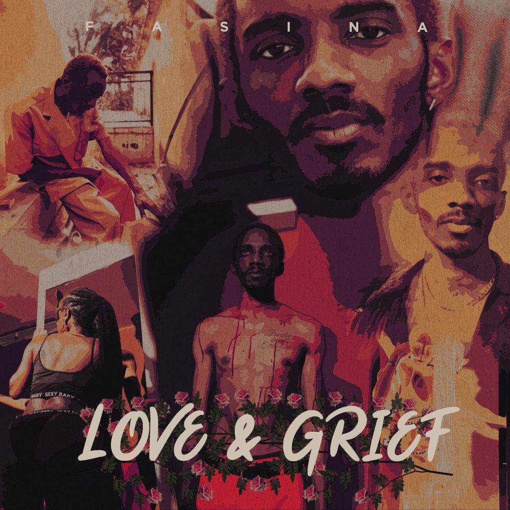 Fasina - Love & Grief