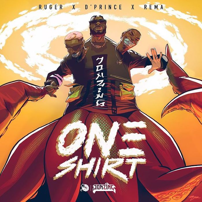 Ruger - One Shirt featuring D'Prince & Rema
