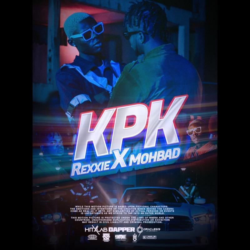 Rexxie & Mohbad - KPK