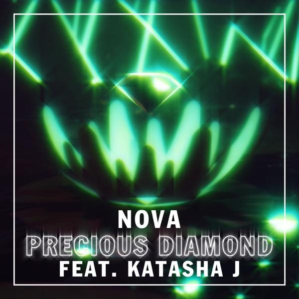 Nova - Precious Diamond featuring Katasha J