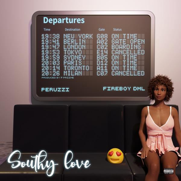 Peruzzi - Southy love featuring Fireboy DML