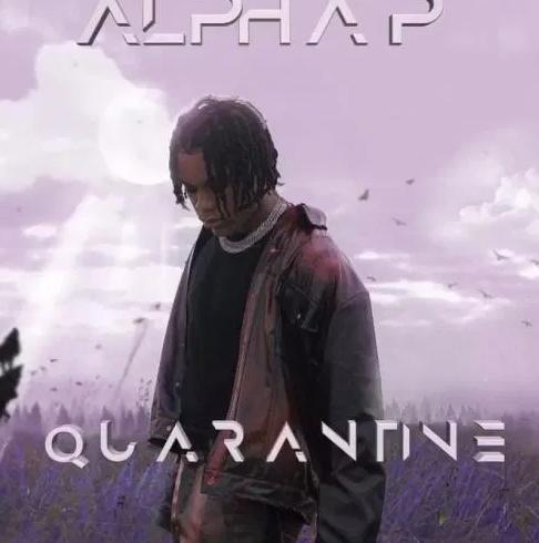 Alpha P - Quarantine