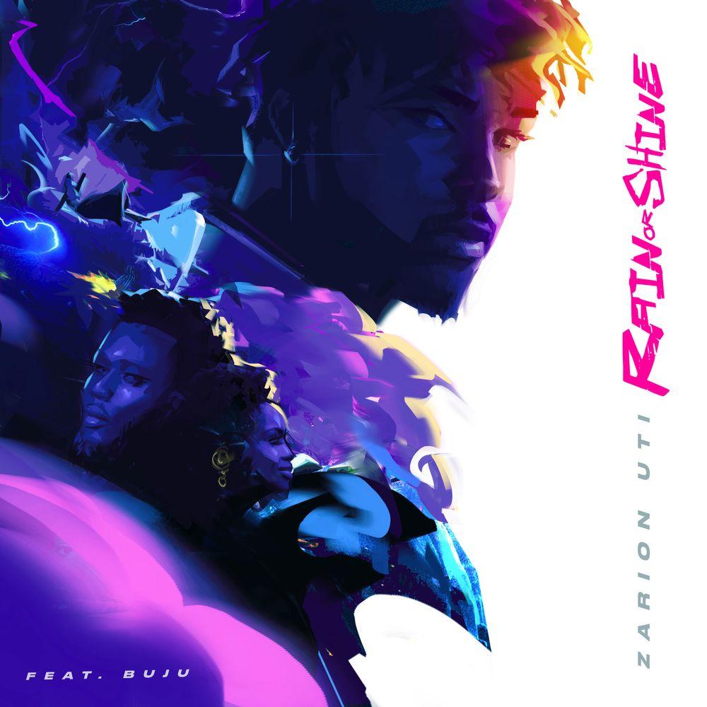 Zarion Uti - Rain or Shine featuring Buju