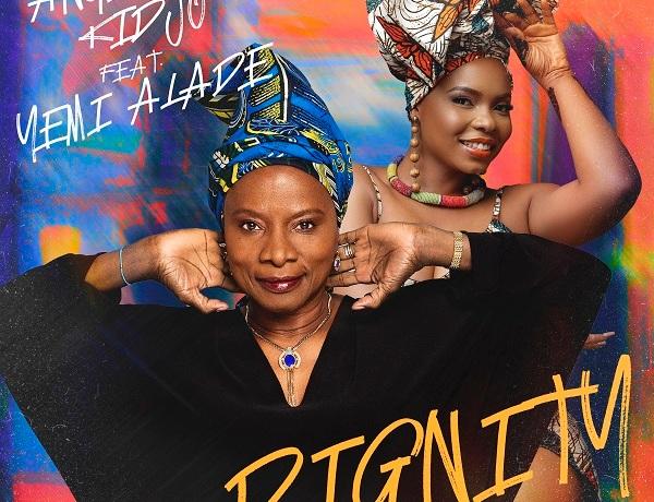 Angelique Kidjo - Dignity ft. Yemi Alade