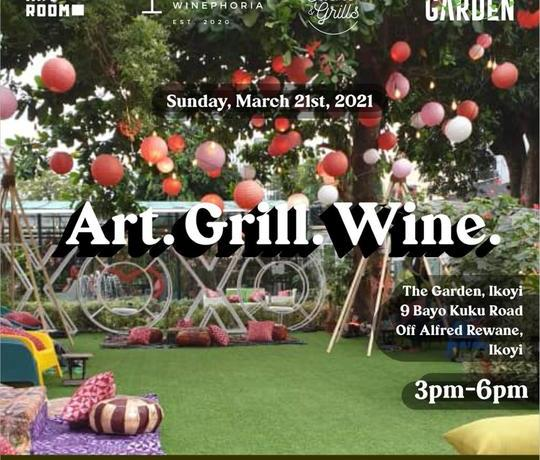 The Art Room NG presents Art • Grill • Wine 21st March 2021