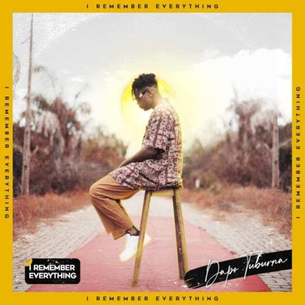 Dapo Tuburna - I Remember Everything EP