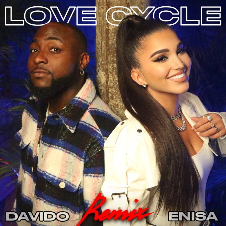 Enisa - Love Cycle Remix featuring Davido