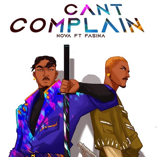Cant Complain featuring Fasina