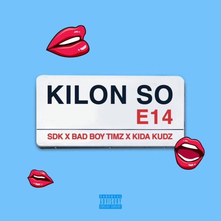 "SDK - ""Kilon so"" featuring Bad Boy Timz, Kida Kudz"