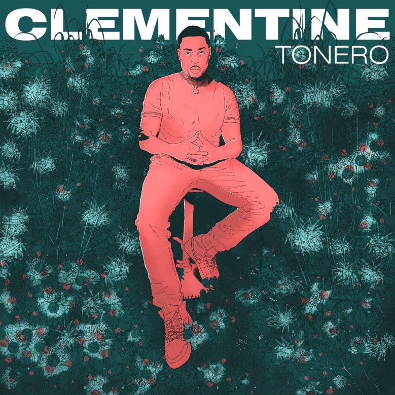 Tonero - Clementine