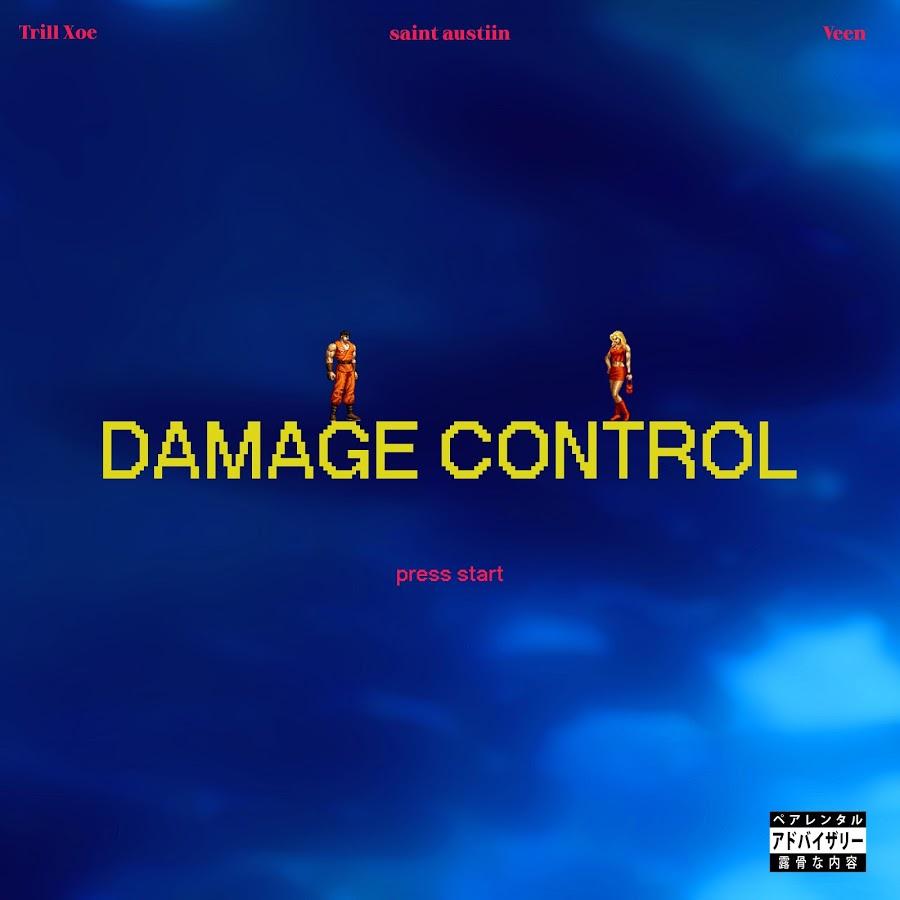 Trill Xoe - Damage Control