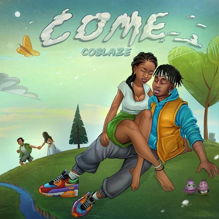 """Coblaze - """"Come"""""""