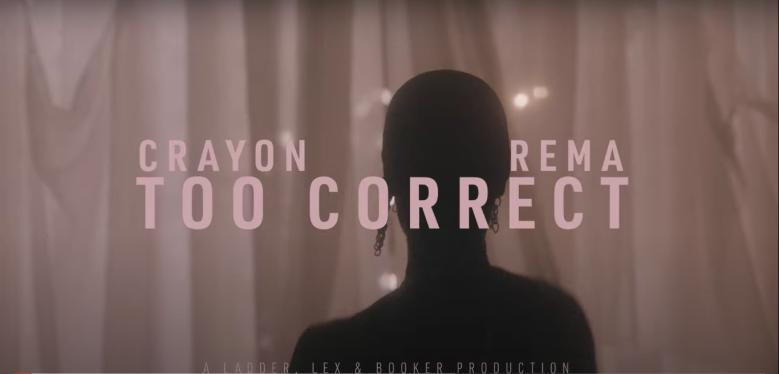 Crayon - Too Correct featuring Rema