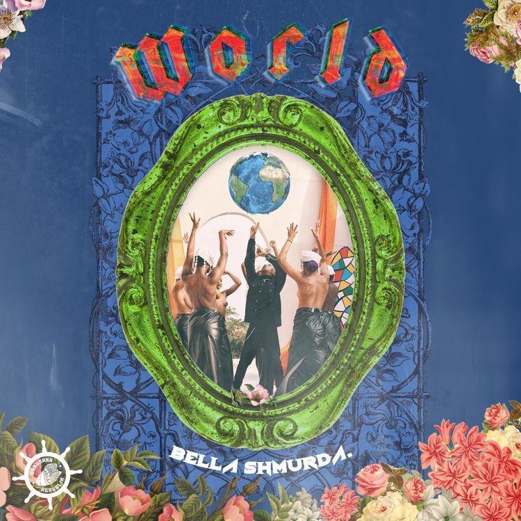 Dangbana Republik, Bella Shmurda - World