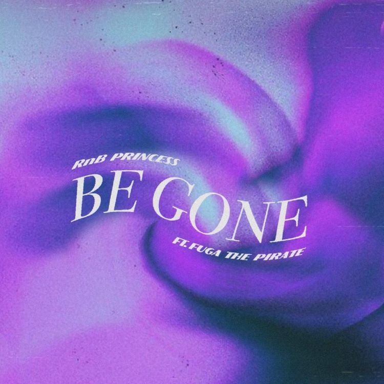 """RnB Princess - """"Be Gone"""" Feat. Fuga The Pirate"""