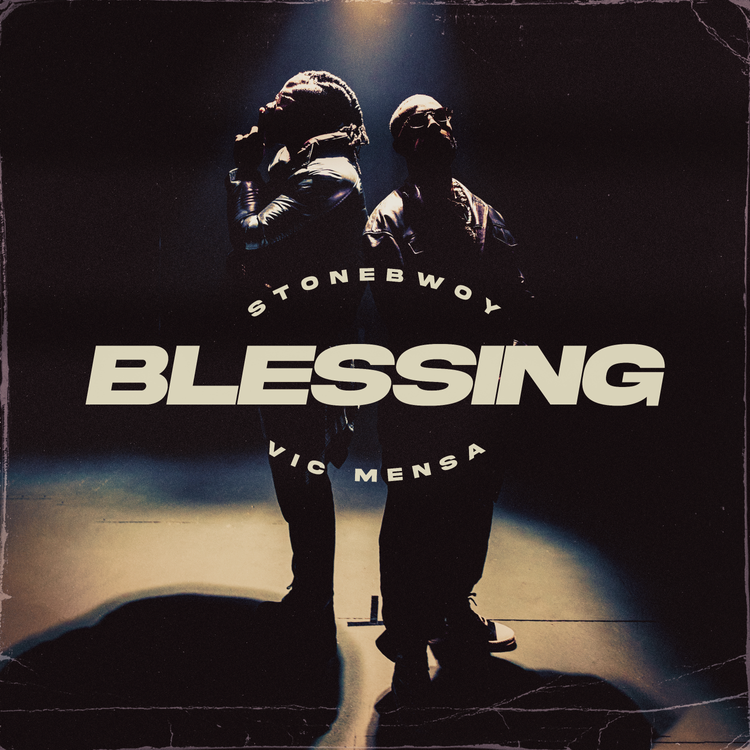 Stonebwoy - Blessing ft. Vic Mensa