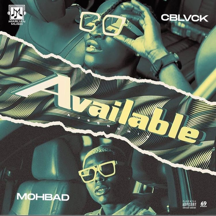 """C Blvck - """"Available"""" featuring MohBad"""