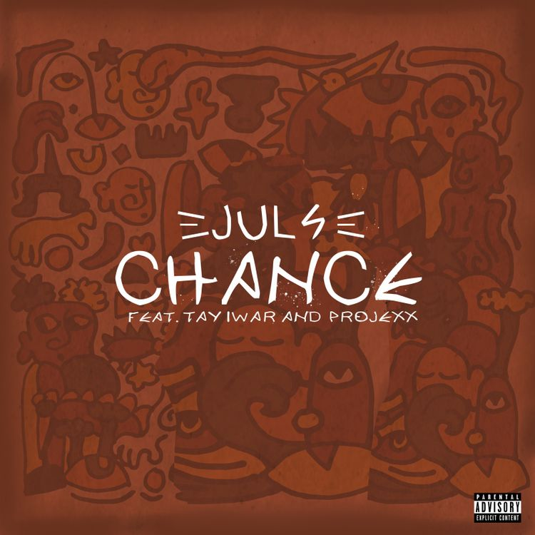 """JulsBaby - """"Chance"""" Feat. Tay Iwar & Projexx"""