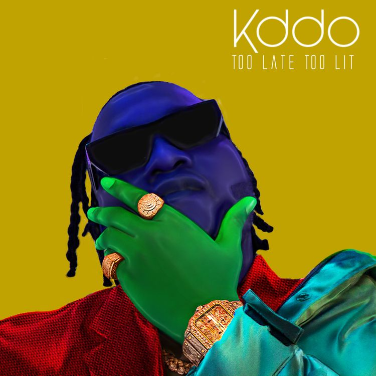 KDDO - Too Late Too Lit