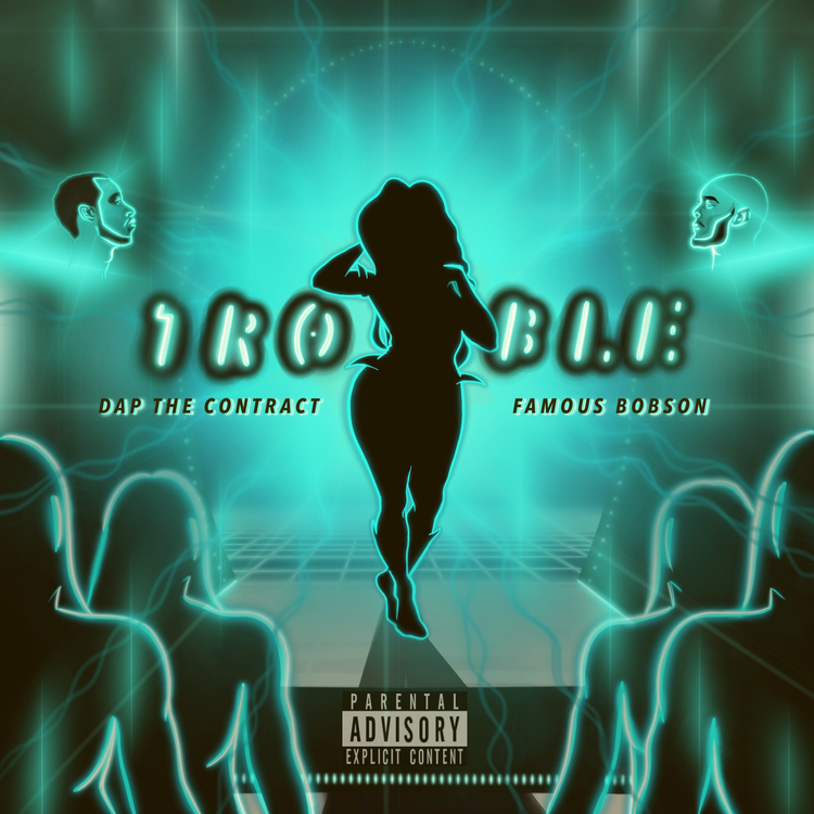 """DAP The Contract - """"Trouble"""" featuring Famous Bobson"""