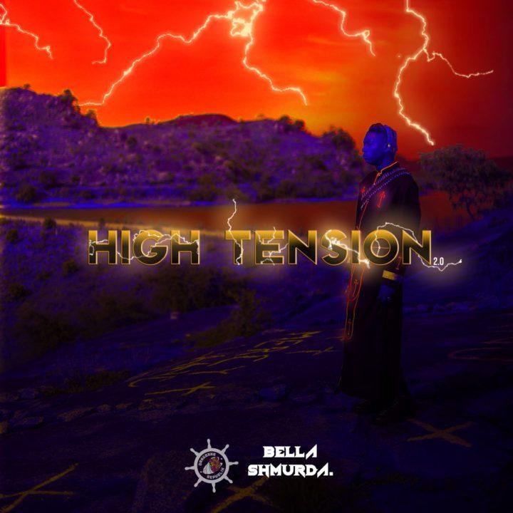 """Bella Shmurda's - """"High Tension 2.0"""""""