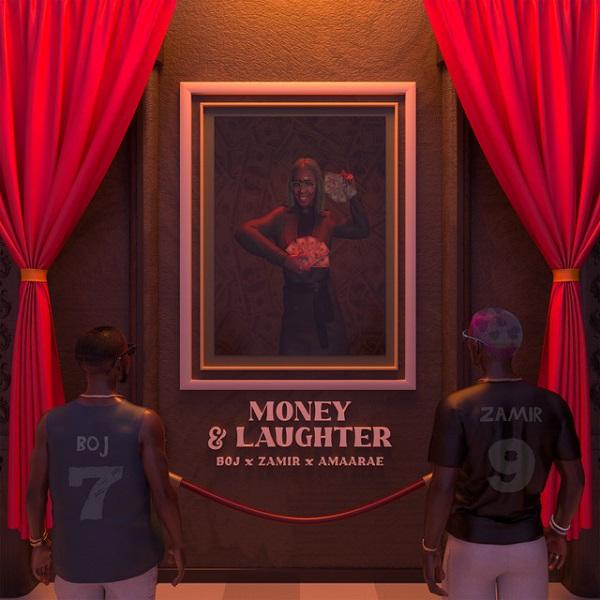 "BOJ enlists Amaarae & Zamir for Brand New Single, ""Money & Laughter"""