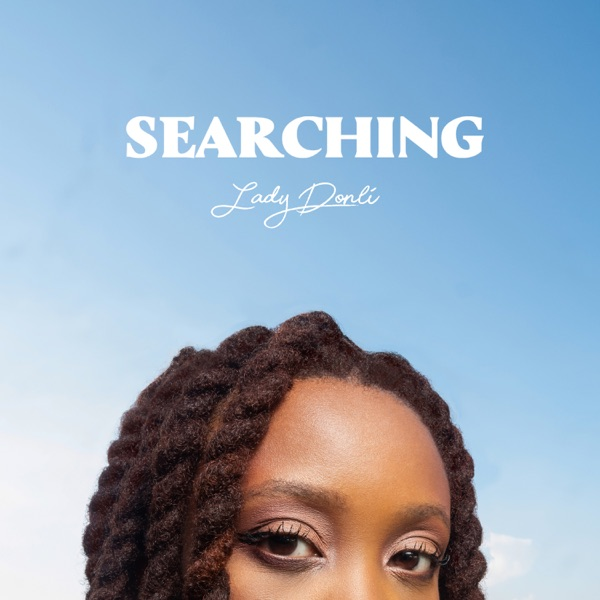 "Lady Donli - ""Searching"""