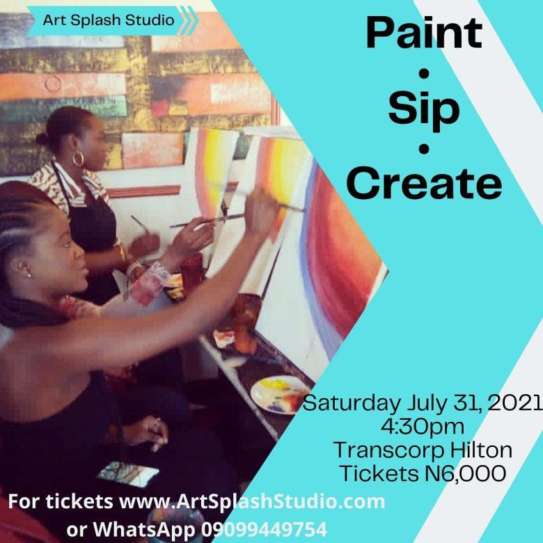 Paint. Sip. Create – (Abuja Edition, 31 Jul. 2021)