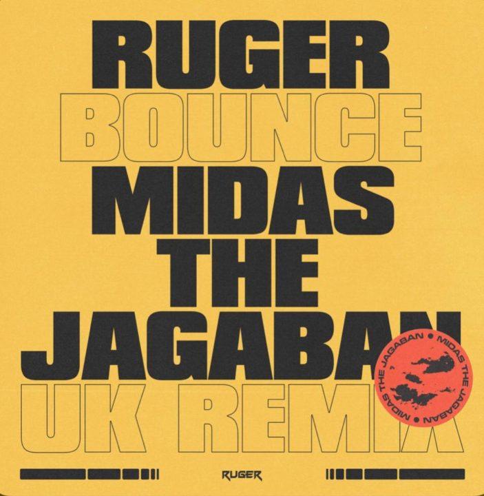 """Ruger - """"Bounce"""" (UK Remix) featuring Midas The Jagaban"""