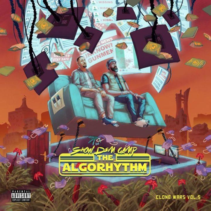 "Show Dem Camp - ""Clone Wars Vol. 5 - The Algorhythm"" (ALBUM)"