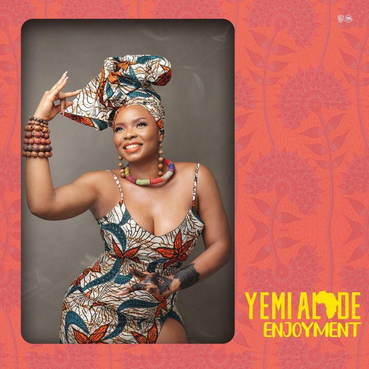 "Yemi Alade - ""Enjoyment"""