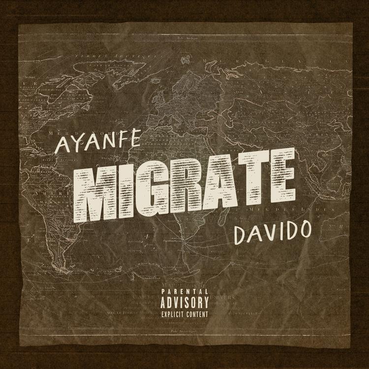 """Ayanfe - """"Migrate"""" featuring Davido"""