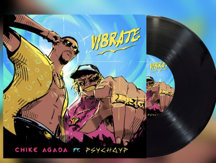 """Chike Agada – """"Vibrate"""" featuring PsychoYP"""
