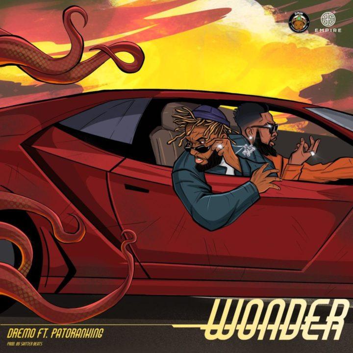 "Dremo & Patoranking - ""Wonder"""