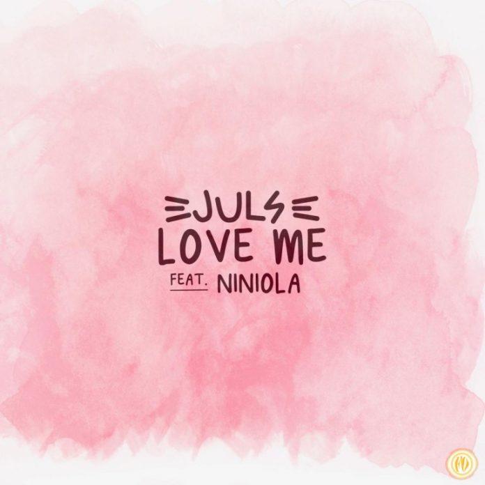 "Juls - ""Love Me"" featuring Niniola"