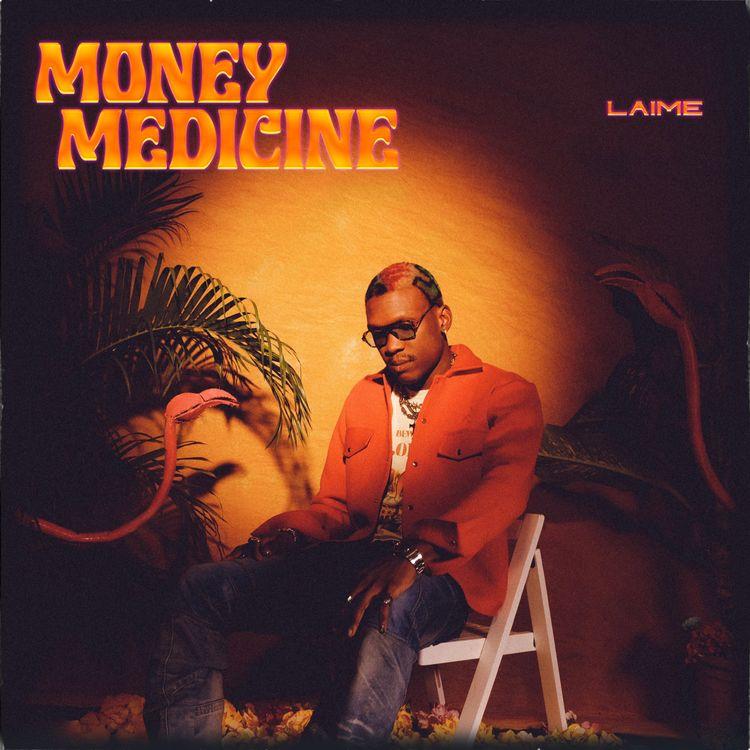 "Laime - ""Money Medicine"""