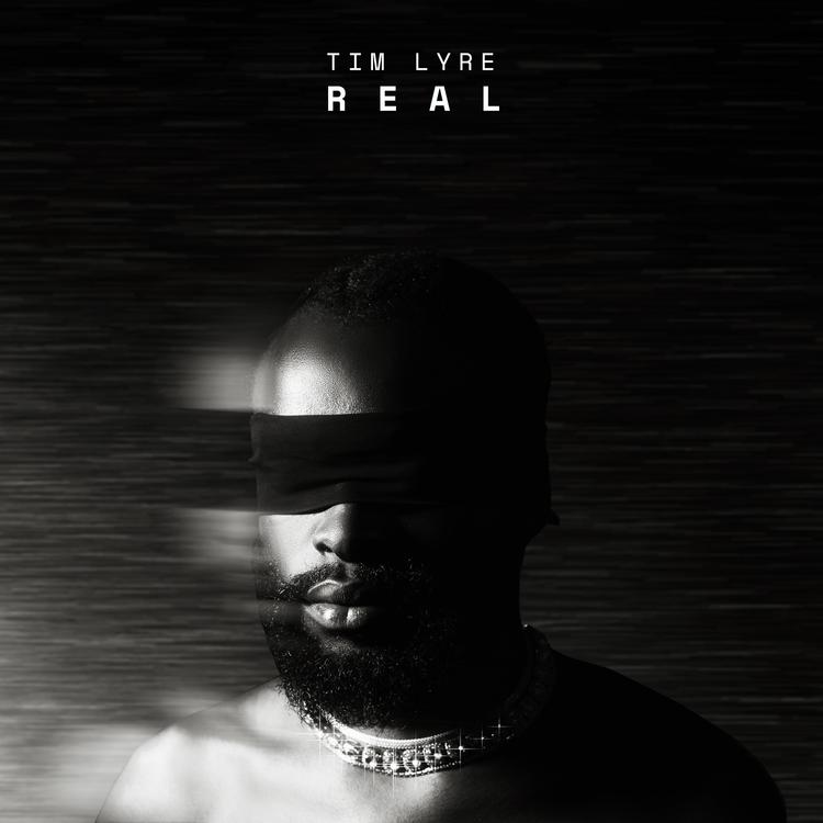 """Tim Lyre - """"Real"""""""