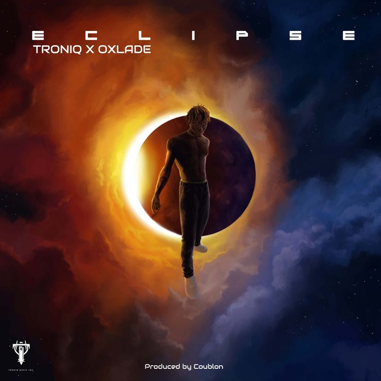 """Troniq Music & Oxlade - """"Eclipse"""" (EP)"""