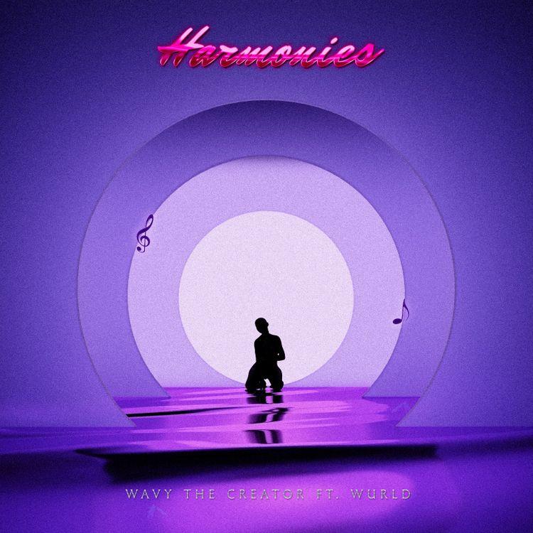 "Wavy The Creator - ""Harmonies"" Featuring WurlD"