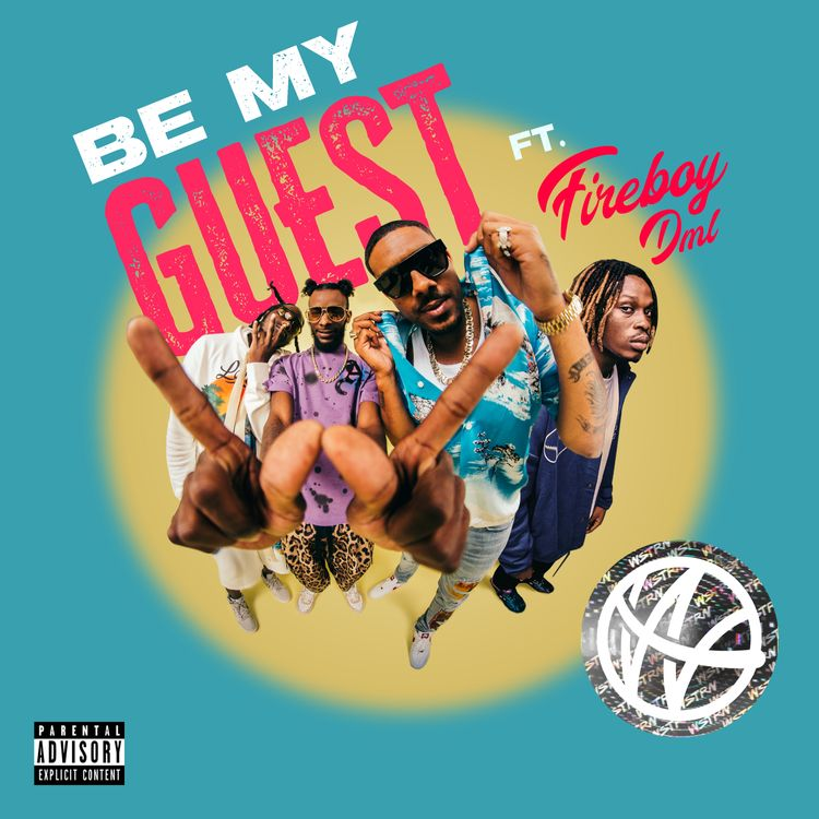 "WSTRN & Fireboy DML - ""Be My Guest"""