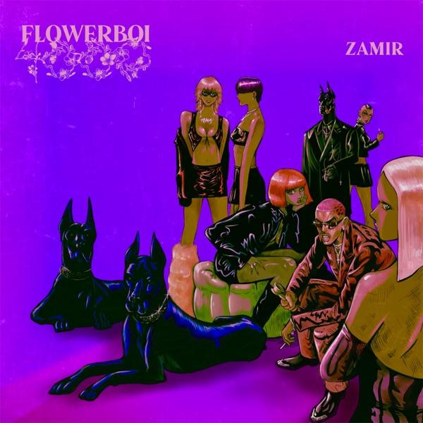 "Zamir- ""FLOWERBOI4000"" (EP)"